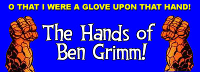 The Hands of Ben Grimm