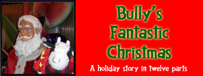 Bully's Fantastic Christmas