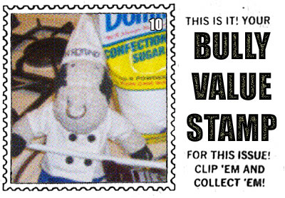 Bully Value Stamp
