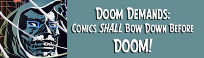 Comics Shall Bow Down Before Doom!