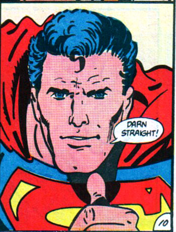 Darn Straight Superman!