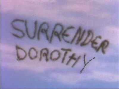 Surrender Dorothy