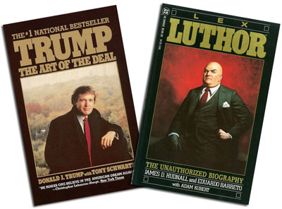 Trump: The Art of the Deal/Lex Luthor: The Unauthorized Biography